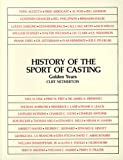 img - for History of the Sport of Casting: Golden Years book / textbook / text book