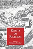 Roots of Realism, , 0714642037