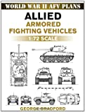 Allied Armored Fighting Vehicles 1, George Bradford, 0811735702