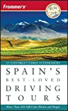 Frommer's Spain's Best-Loved Driving Tours