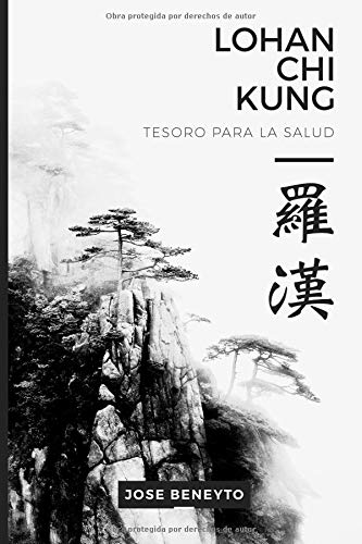 Lohan Chi Kung. Tesoro para la salud  [Beneyto, Jose] (Tapa Blanda)