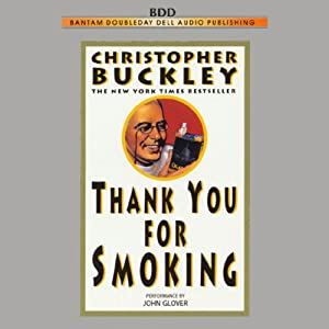 Thank You for Smoking Audiobook