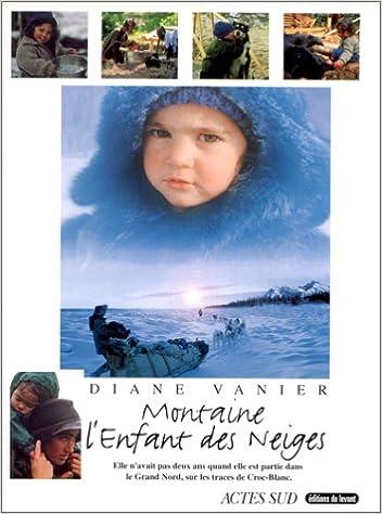 Télécharger en ligne Montaine, l'enfant des neiges epub pdf