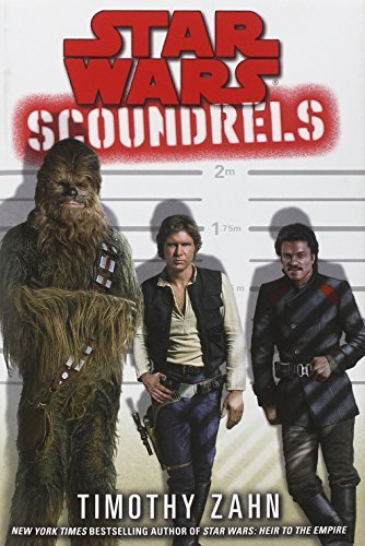 Star Wars: Scoundrels (Star Wars - Legends) by Zahn, Timothy (2013) Hardcover: Amazon.com: Books