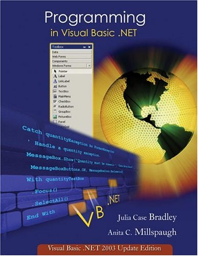 Programming in Visual Basic. NET: Update Edition for VB. NET 2003 w/ 5-CD VB. Net 2003 Software Set