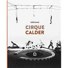Cirque Calder - Ugo Mulas