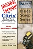 InsideScoop to Citrix The Real World Technical Supplement : The Real World Technical Supplement to MetaFrame 1.8/Windows 2000, , 0970468482