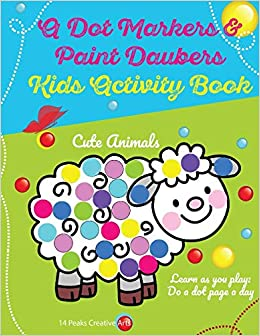 Libro PDF Gratis A Dot Markers & Paint Daubers Kids Activity Book: Learn As You Play: Do A Dot Page A Day