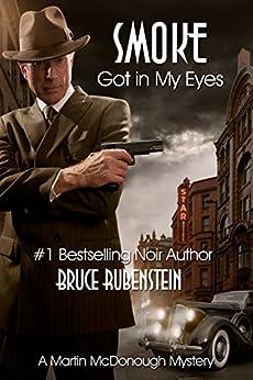 Smoke Got in My Eyes by [Rubenstein, Bruce]