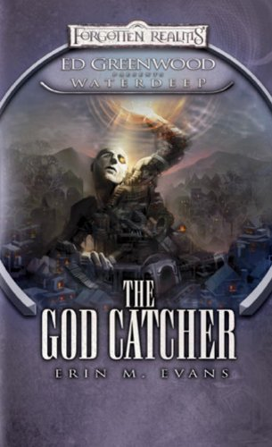 The God Catcher: Ed Greenwood Presents Waterdeep