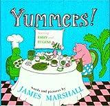 Yummers!, James Marshall, 0395147573