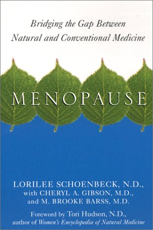 Menopause: Bridging the Gap Between Natural and Conventional Medicine