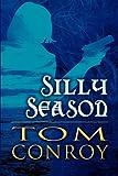 Silly Season, Tom Conroy, 1413783031