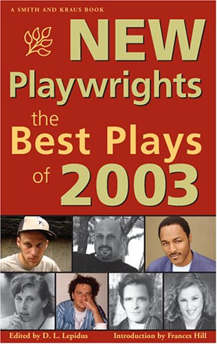 New Playwrights: The Best Plays Of 2003 (Contemporary Playwrights) pdf