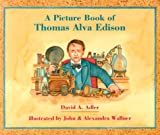 img - for A Picture Book of Thomas Alva Edison (Picture Book Biographies) book / textbook / text book
