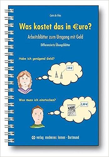 Was kostet das in Euro?: Arbeitsblätter zum Umgang mit Geld ...