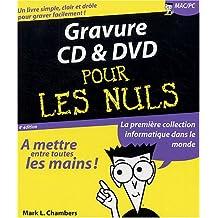 GRAVURE CD ET DVD 4ÔME DITION POUR LES NULS