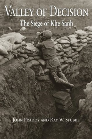 Valley of Decision: The Siege of Khe Sanh by Naval Inst Pr