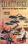 Hideyoshi, bâtisseur du Japon moderne par Elisseeff-Poisle