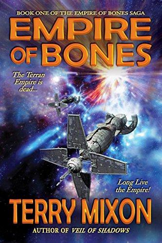 Empire of Bones (Book 1 of The Empire of Bones Saga) by [Mixon, Terry]