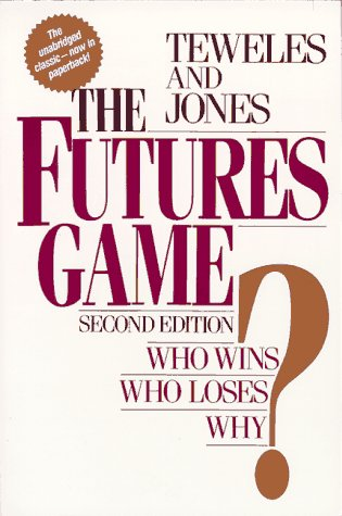 The Futures Game: Who Wins? Who Loses? Why? by McGraw-Hill