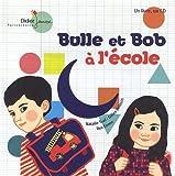 """Afficher """"Bulle et Bob Bulle et Bob à l'école"""""""