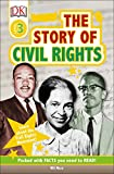 img - for DK Readers L3: The Story of Civil Rights (DK Readers. Level 3) book / textbook / text book