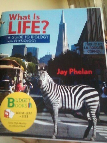 9781319003661: what is life? A guide to biology with physiology.