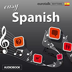 Rhythms Easy Spanish Audiobook