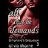 All That He Demands (The Billionaire's Seduction Part 3)