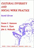 Cultural Diversity and Social Work Practice, Harrison, Dianne F. and Wodarski, John S., 0398066078