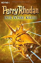 Perry Rhodan - Der Posbi-Krieg: 6 Romane in einem Band