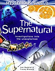 The Supernatural (Mysterious World)
