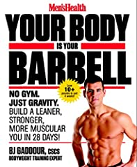 With Men's Health Your Body Is Your Barbell, a reader will have no excuse not to get into the best shape of his or her life—simply, easily, and in just 6 weeks in the convenience of his or her own home. Metabolic training expert BJ Gaddour, C...