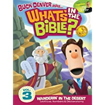 Buck Denver Asks: What's in the Bible? Volume 3 - Wanderin' in the Desert