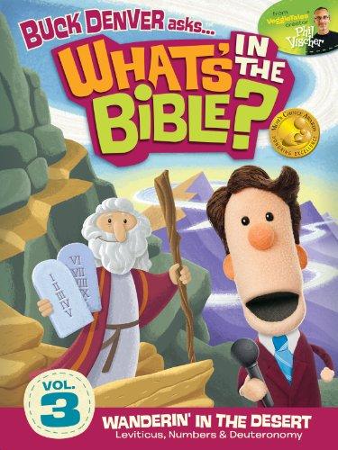 Buck Denver Asks: What's in the Bible? Volume 3 - Wanderin' in the Desert