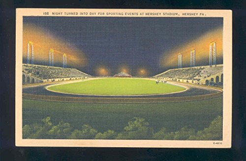 linen sports postcard HERSHEY STADIUM night to day for sporting events from LINEN