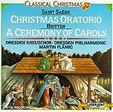 Classical Christmas: Christmas Oratorio / A Ceremony of Carols