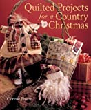 img - for Quilted Projects for a Country Christmas book / textbook / text book