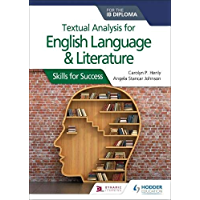 Textual analysis for English Language and Literature for the IB Diploma: Skills for Success (English Edition)