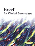 Excel for Clinical Governance, Alan Gillies, 1857754689