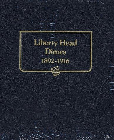 Liberty Head Dimes 1892-1916
