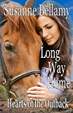 Long Way Home (Hearts of the Outback Book 3)