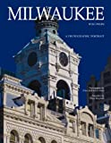 Milwaukee, Wisconsin: A Photographic Portrait
