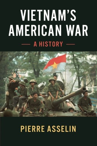 Vietnam's American War: A History (Cambridge Studies in US Foreign Relations)