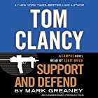 Tom Clancy Support and Defend: A Campus Novel Audiobook by Mark Greaney Narrated by Scott Brick