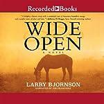 Wide Open | Larry Bjornson