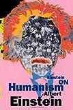 Einstein on Humanism, Albert Einstein, 0806514361