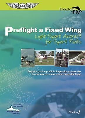 Preflight a Fixed Wing Light-Sport Aircraft: For Sport Pilots