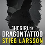 The Girl with the Dragon Tattoo: The Millennium Trilogy, Volume 1